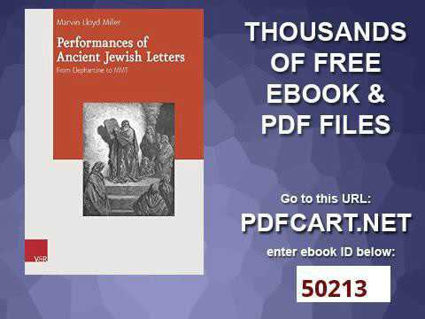 Performances of Ancient Jewish Letters From Elephantine to MMT Journal of Ancient Judaism Supplement