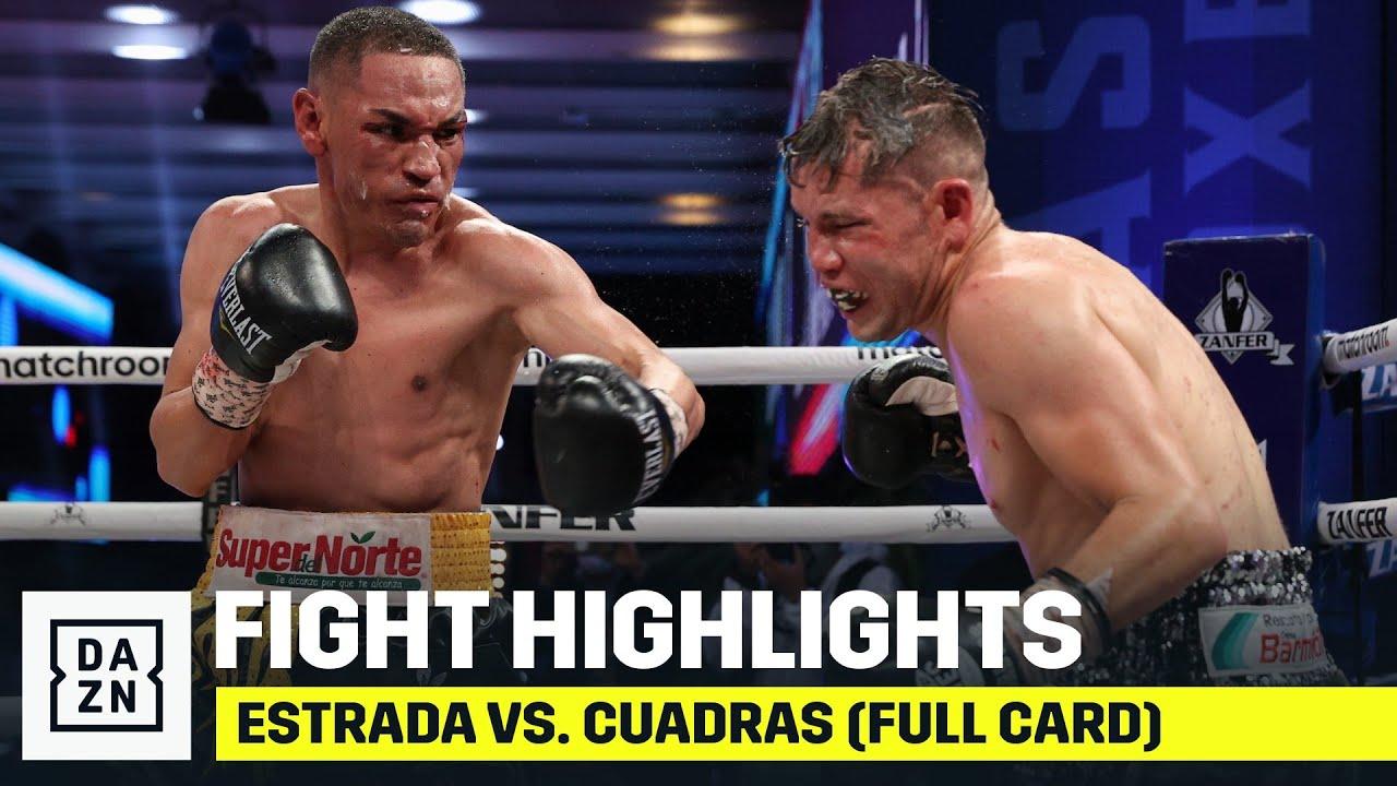 HIGHLIGHTS   Estrada vs. Cuadras (FULL CARD)
