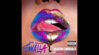 Jason Derulo ft. Nicki Minaj  Ty Dolla Sign BØL Moombahton  - Swalla