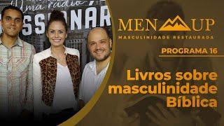 Livros sobre masculinidade Bíblica | Men Up
