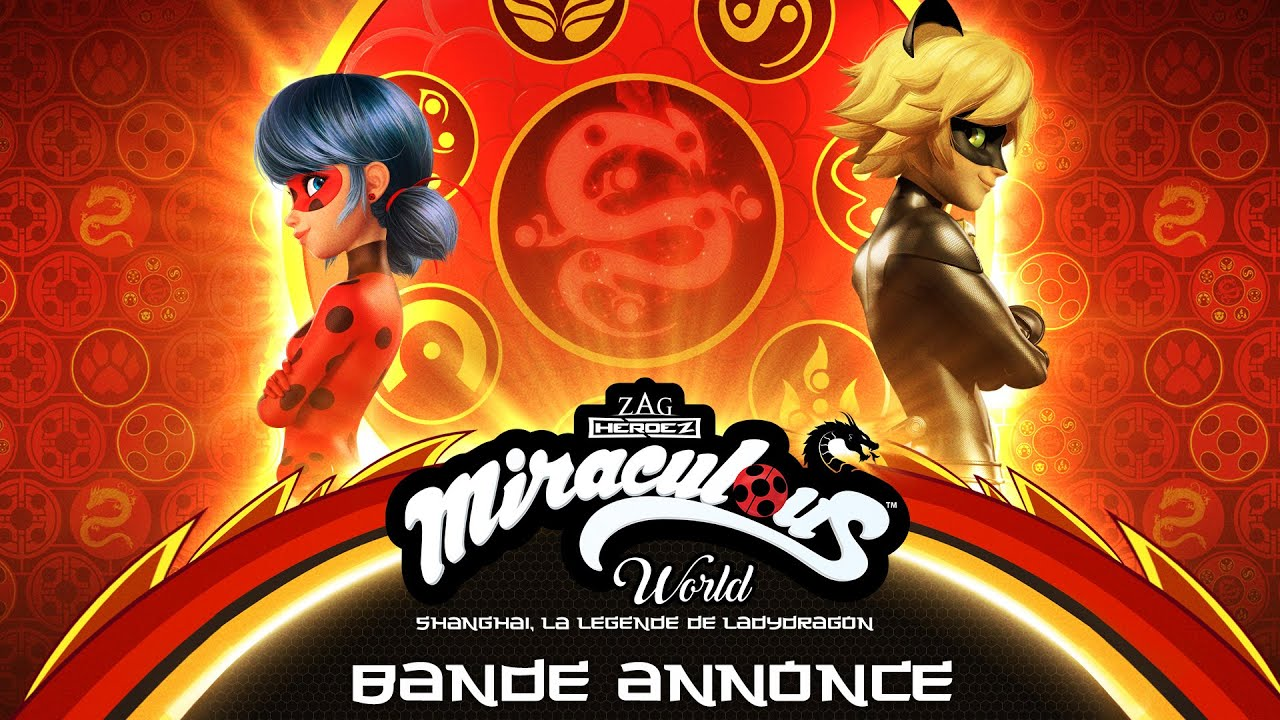 Download MIRACULOUS WORLD | ⭐ SHANGHAI - BANDE ANNONCE OFFICIELLE 🐲| La légende de Ladydragon