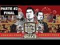 Sleeping Dogs - [DLC - O ano da serpente] - [Parte 2 - Final] - PT BR - 60 Fps - [HD]