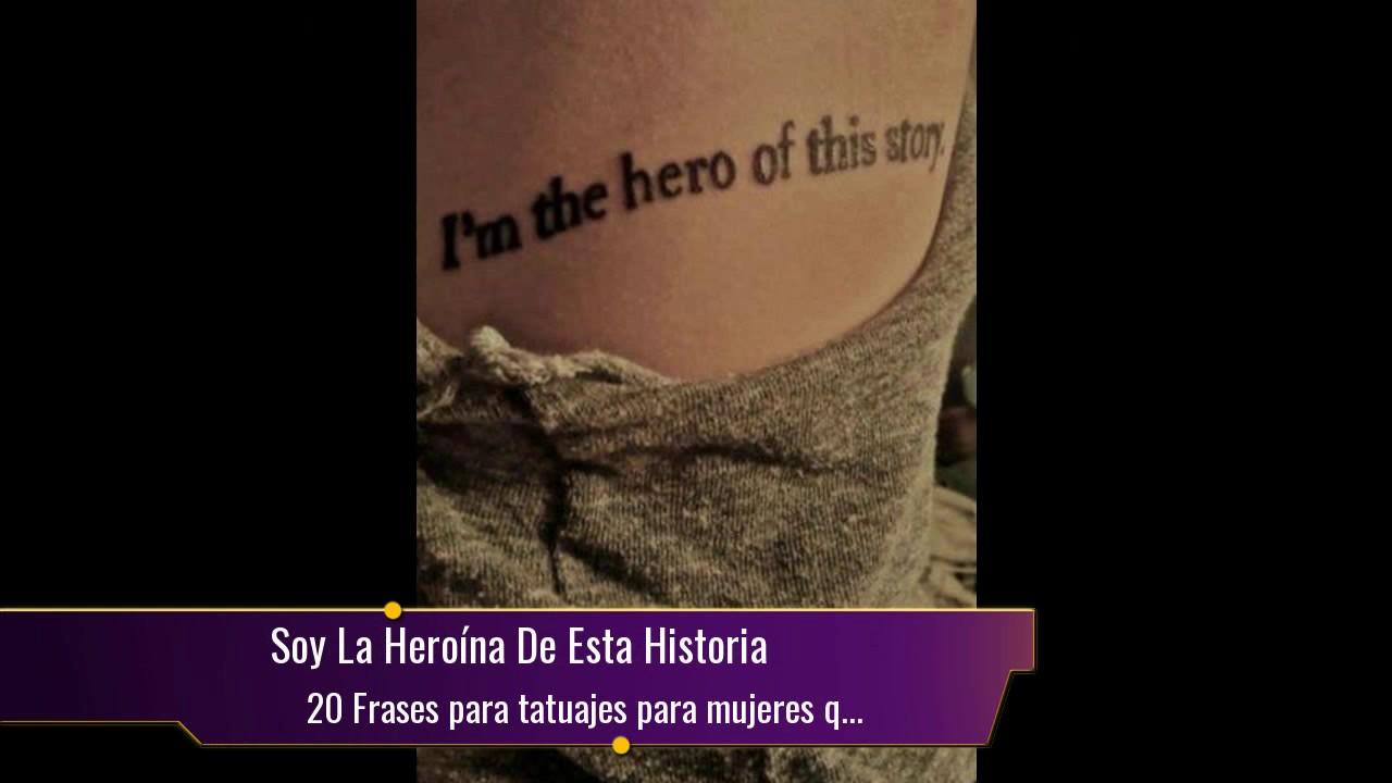 20 Frases Para Tatuajes Para Mujeres Que Seguro Vas A Querer Hacerte