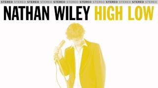 Nathan Wiley - High Low