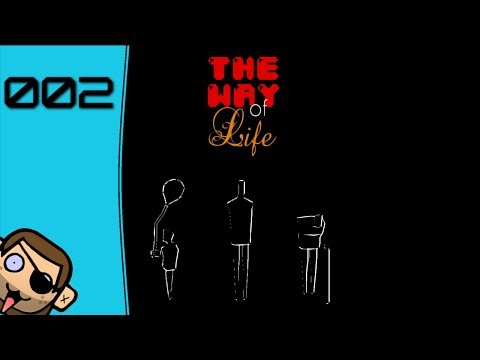 Wovor hast du Angst? | The Way of Life (Free Edition) [002] | Let's Play