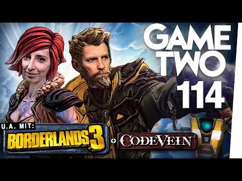 Borderlands 3, Code Vein, Fade To Silence | Game Two #114