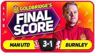 GOLDBRIDGE! Manchester United 3-1 Burnley Match Reaction