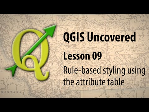 QGIS lesson 09 – Rule-based styling using the attribute table