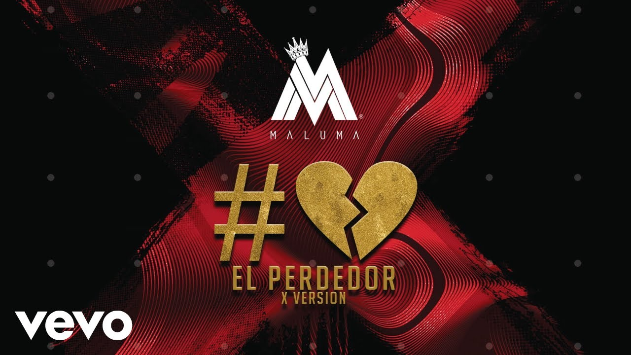 Maluma — El Perdedor (X Version)[Cover Audio]
