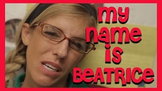 MY NAME IS BEATRICE-Original song by Beatrice Mumblesteen
