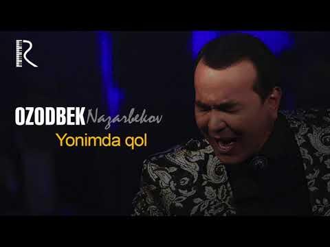 Ozodbek Nazarbekov - Yonimda Qol