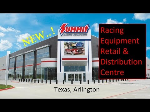 NEW Summit Racing Retail & Distribution Centre In Texas, Arlington