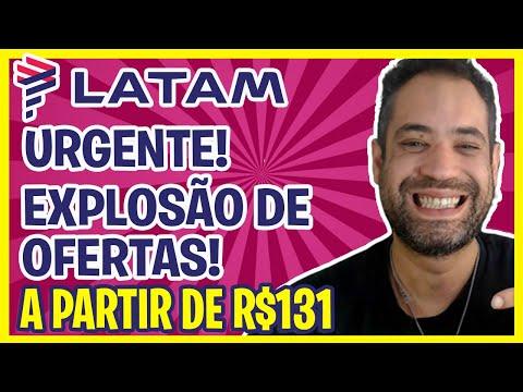 URGENTE! ACABA AMANHA! LATAM EXPLOSÃO DE OFERTAS A PARTIR DE R$131