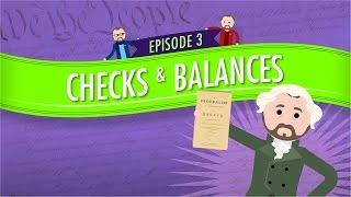 separation of powers and checks and balances crash course government and politics 3