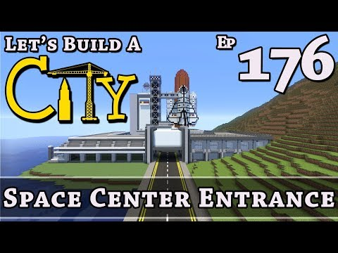 How To Build A City :: Minecraft :: Space Center Entrance ::