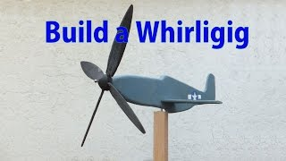 Making A Whirligig  - A Woodworkweb Video