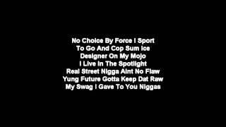 YC - Racks ft. Future   Lyrics