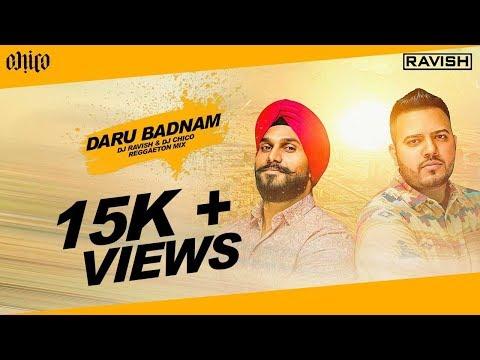 Param Singh, Kamal Kahlon - Daru Badnaam (DJ Ravish & DJ Chico Reggaeton Mix)