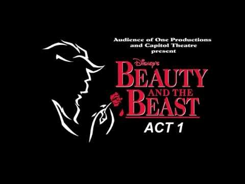 """""""Beauty and The Beast"""" ACT 1 presented by The Audience of One Productions"""