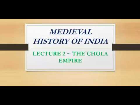 THE CHOLA EMPIRE | MEDIEVAL HISTORY