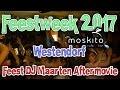 Feestweek 2017 Moskitobar - Westendorf Oostenrijk Feest DJ Maarten Aftermovie
