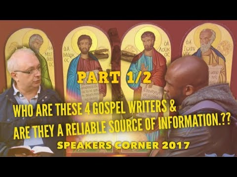 WHO ARE THE 4 GOSPEL WRITERS |SPEAKERS CORNER| PART 1 of 2