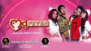 Dilachi Rani Tu Surmai Vani | Love Fever | Dj Prith & Dj Manav | Rajneesh Patel | Tik Tok Viral