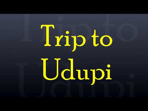 Trip to Udupi