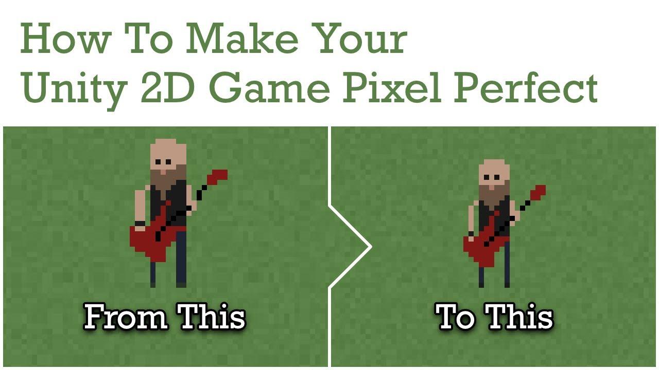 Unity 2D Tutorial: Pixel Perfect Rendering