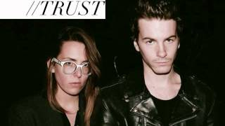 "Trust - ""Candy Walls"""