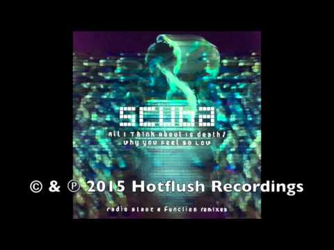 Scuba - Why You Feel So Low (Function Remix) [CST006D]
