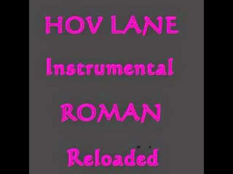 Hov Lane Instrumental Roman Reloaded