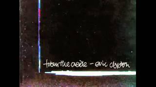 Eric Clapton - Blues Leave Me Alone