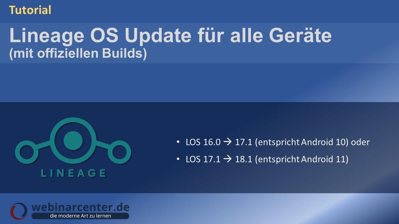 Tutorial: Update von Lineage OS 14 1 ▶ 15 1 bzw  15 1 ▶ 16 0 [Deutsch]