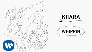 Kiiara - Whippin (feat. Felix Snow) [Official Audio]