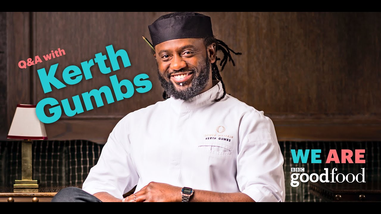 Q&A with Kerth Gumbs - BBC Good Food