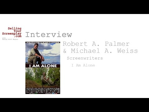 SYS Podcast Episode 108: Writers Robert Palmer & Michael Weiss Talk About Their Film I Am Alone