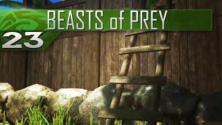 Ladder Looting - Beasts of Prey: Gameplay - Episode 23