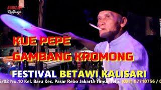 KUE PEPE - GAMBANG KROMONG JAYA KUSUMA  #gambangkromong #festival #betawi #kalisari #jalijali