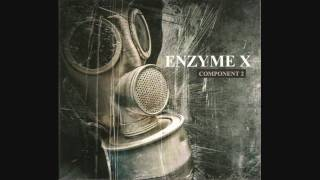 Enzyme X - Kissing The Enemy