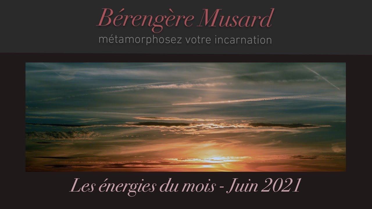 Les énergies du mois - Juin 2021