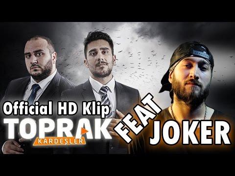 Toprak Kardeşler - Kalbiniz Duraksar Feat Joker ( Official HD Klip )