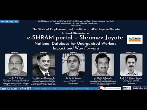 #EmploymentDebate   Panel Discussion   e-SHRAM portal - Shramev Jayate: Impact and Way Forward