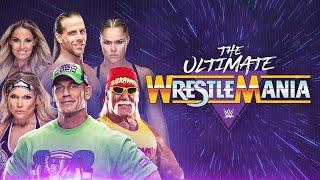 The Ultimate WrestleMania