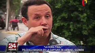 """""""La Hora Final"""": estrenarán película que relata la captura de Abimael Guzmán"""