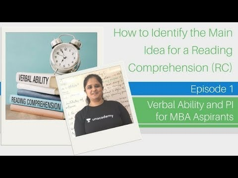 Reading Comprehension (RC) - Identifying the Main Idea - Verbal Ability for MBA Aspirants