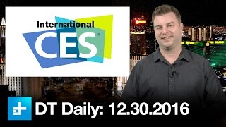 CES 2017 preview: What to expect from the world's most important electronics show