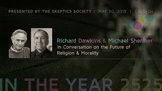 Richard Dawkins & Michael Shermer in Conversation on the Future of Religion & Morality