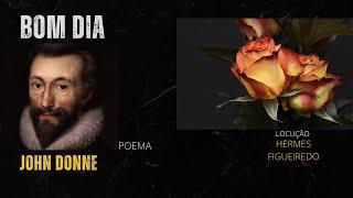 "#Poetry - ""The Good-Morrow"" - John Donne"