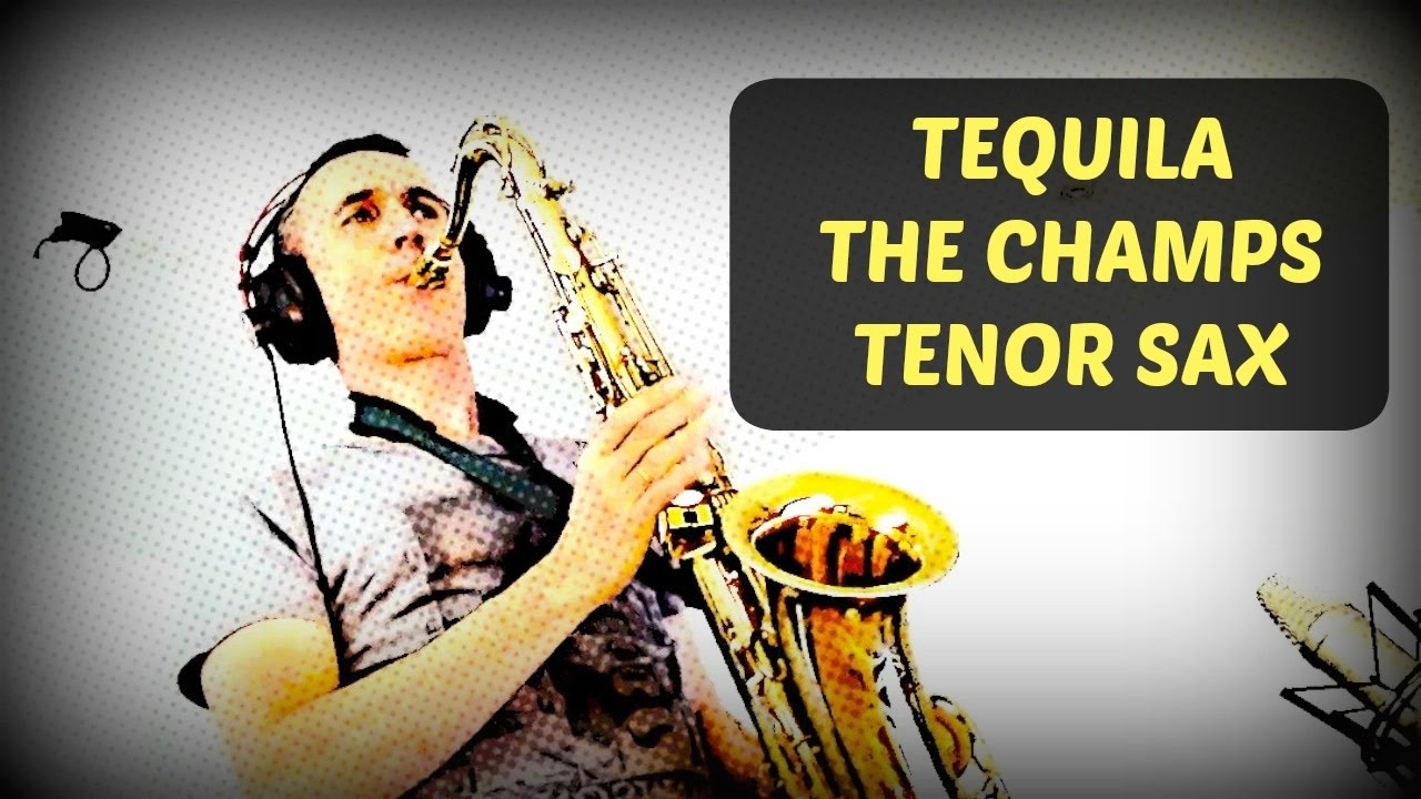 Tequila (The Champs) Tenor Sax
